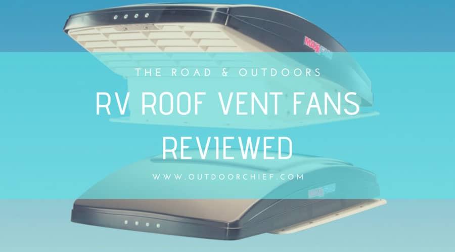 RV-ROOF-VENT-FAN-REVIEWS-1