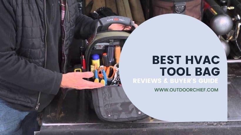 best HVAC tool bag