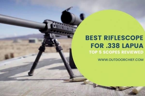 Best Scope for .338 Lapua Magnum