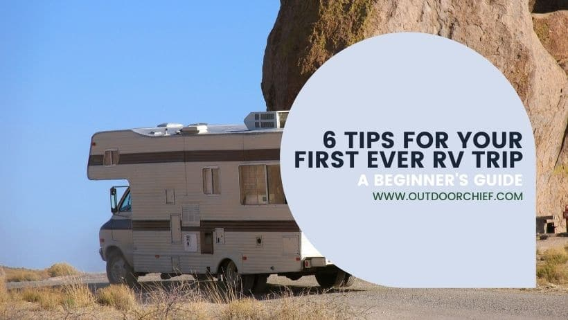 Rving first trip guide