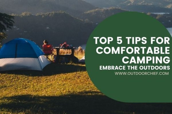 comfortable camping guide