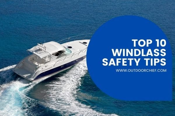 windlass safety tips