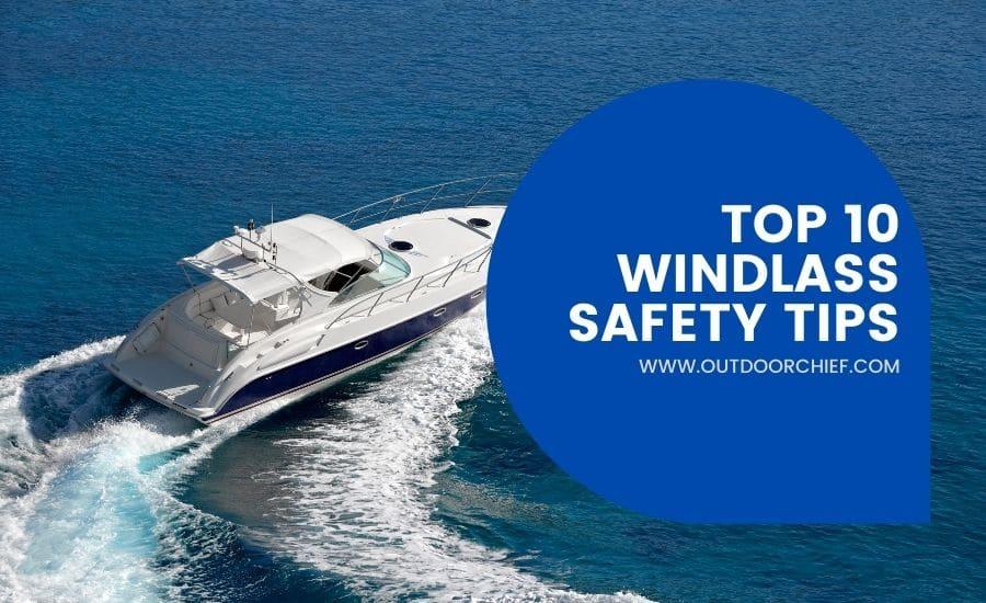 windlass safety tips